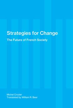 Cover of: Strategies for change | Michel Crozier