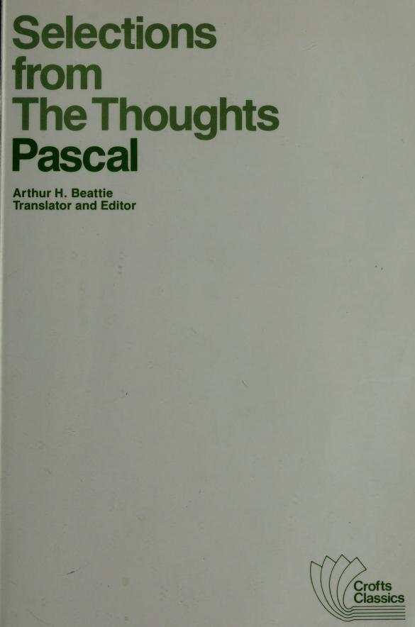 Selections from the Thoughts by Blaise Pascal
